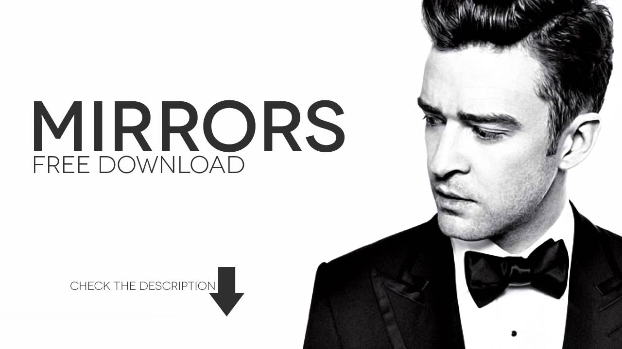 Download mirrors by justin timberlake for free