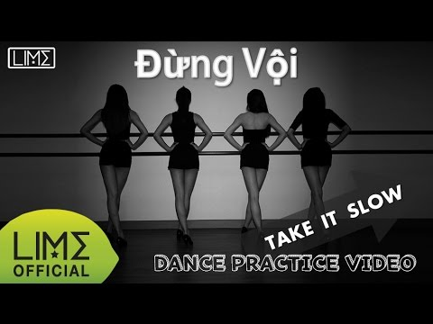 LIME - Đừng Vội (Take it slow) Dance Practice Ver.1