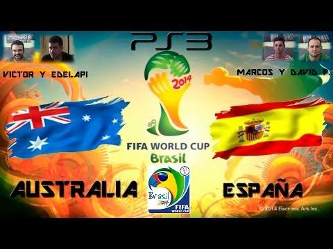 Mundial Brasil 2014 - AUSTRALIA VS ESPAÑA - PS3 - COPA MUNDIAL FIFA - GAMEPLAY - 2.0
