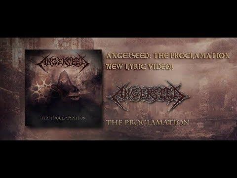 Angerseed: The Proclamation - új szöveges videó