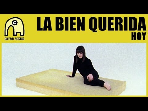 Thumbnail of video LA BIEN QUERIDA - Hoy [Official]