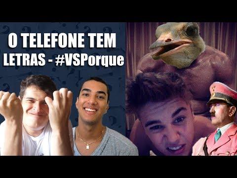 O TELEFONE TEM LETRAS - #VSPorque