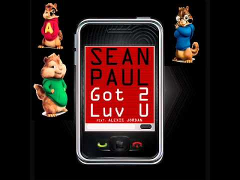 Sean Paul Feat Alexis Jordan - Got 2 Luv U (chipmunk version) HQ