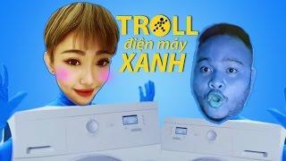 Vinh Râu - Lương Minh Trang Troll Điện Máy Xanh