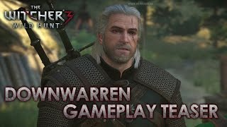 The Witcher 3: Wild Hunt - Downwarren