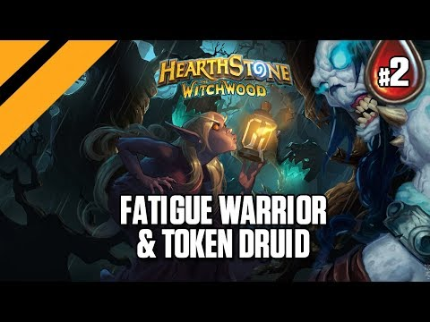 Hearthstone: The WitchWood - Fatigue Warrior & Token Druid - P2