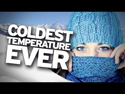 COLDEST TEMPERATURE Ever Recorded on Earth