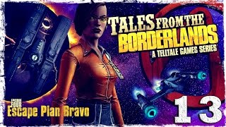 Tales From The Borderlands. #13: Не совсем по плану.