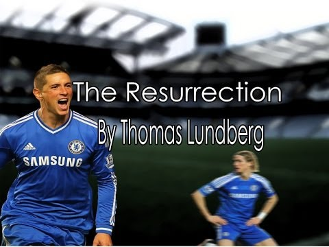 Fernando Torres - The Resurrection
