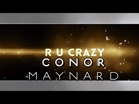 Conor Maynard - R U Crazy (Lyric Video)