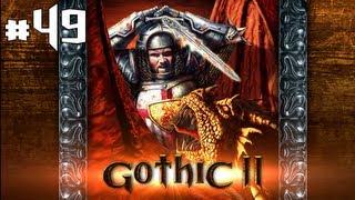 AVENGERS ASSEMBLE - Gothic 2 Night of the Raven Gameplay Walkthrough - Episode 49