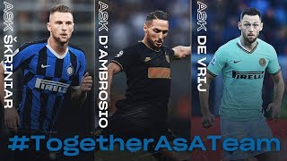 ASK INTER | WEEKLY RECAP | SKRINIAR + D'AMBROSIO + DE VRIJ | #TogetherAsATeam 🖥⚫🔵🏠??? [SUB ENG]
