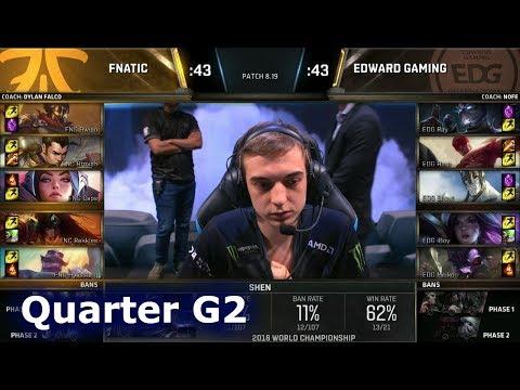 FNC vs EDG Game 2 | Quarter Final S8 LoL Worlds 2018 | Fnatic vs Edward Gaming G2