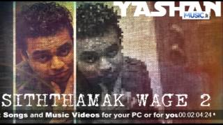 Siththamak Wage 2 - Yashan