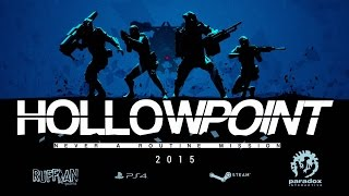 Hollowpoint - Announcement Trailer