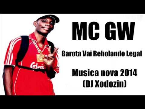 MC GW - Garota Vai Rebolando Legal -  Musica nova 2014