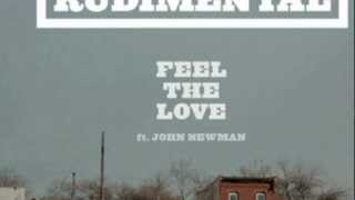 Rudimental Ft. John Newman Feel The Love (LYRICS IN