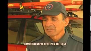 Por telefone, bombeiro salva beb� engasgado em Varginha