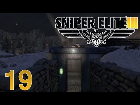 Sniper Elite 3 Walkthrough Part 19 - Relocate or Bust