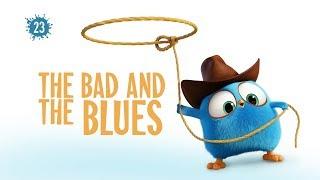 Angry Birds Blues - 23 - Zlý a modrý