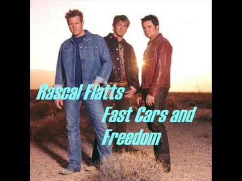 "♥ Rascal Flatts - Fast Cars and Freedom ♥, I don't own anything. Rascal Flatts' song ""Fast Cars and Freedom"" Lyrics: Starin' at you takin' off your makeup Wondering why you even put it on I know you t..."