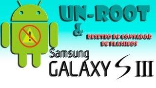 Tutorial UNROOT Samsung Galaxy S3 (quitar Root Y Resetear