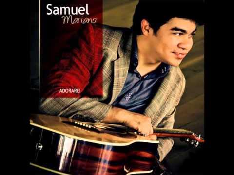 Samuel Mariano   O Grande