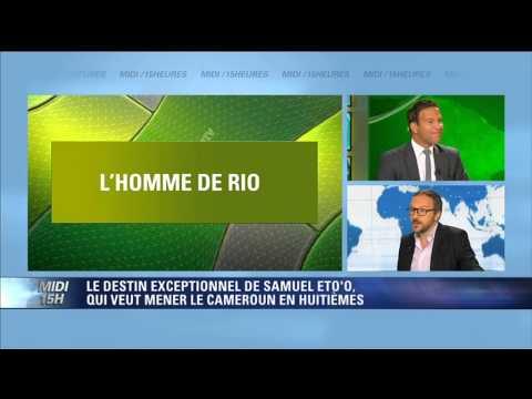 L'oeil de Rio : le destin exceptionnel de Samuel Eto'o - 13/06