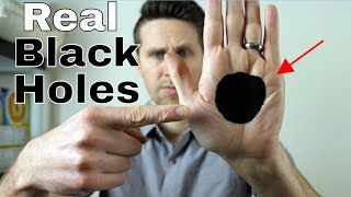 Are Black Holes Really Black...or Invisible? Real Black Holes on Earth!