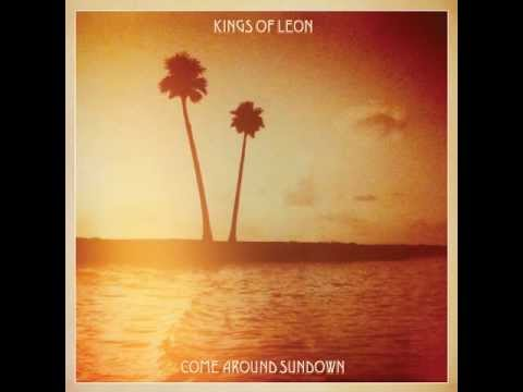 Kings of Leon - Come around sundown (FULL ALBUM)