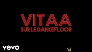 Vitaa - Sur Le Dancefloor