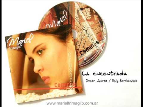 La encontrada | Mariel Trimaglio feat. Abel Pintos