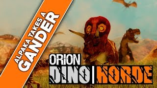 "Orion: Dino Horde | Alpaka & Wing ""Take a Gander"""
