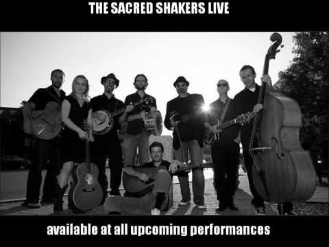The Sacred Shakers Live Album - A Teaser