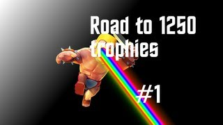 Clash Of Clans Best Strategy To Get 1250 Trophies Part 1