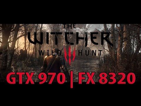 The Witcher 3 Ultra GTX 970 | FX 8320 [60 FPS]