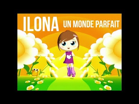 Ilona Mitrecey - Un monde parfait - YourKidTv