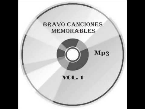 Bravo Canciones Memorables, Roberto Jordan. yo solo soy un soñador