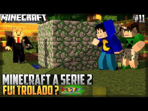 Minecraft: A SÉRIE 2 - FUI TROLADO ? E AGORA ? #11