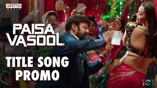 Paisa Vasool Title Song Promo..