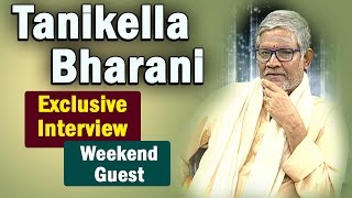 Tanikella Bharani Exclusive Interview || Weekend Guest