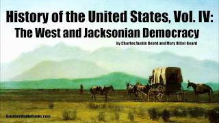 HISTORY OF THE UNITED STATES Part 4 - FULL AudioBook | Greatest Audio Books