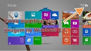 Como Alterar A Imagem Da Conta De Login No Windows 8.1