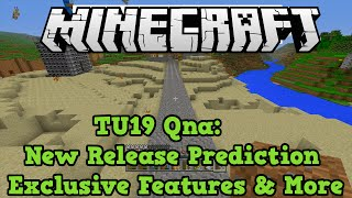 Minecraft Xbox One PS4 QnA: TU19 Name Tags, Exclusive