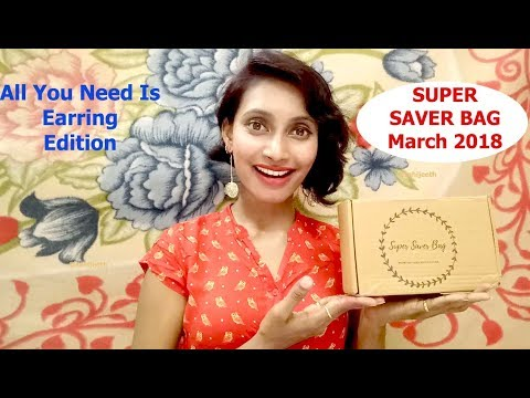 Super Saver Bag March 2018 | All You Need Is Earrings | Giveaway | Honest Review | SahiJeeth