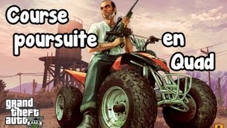 GTA V Course Poursuite En Quad !