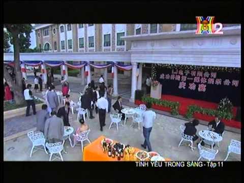 Tình yêu trong sáng  - Tập 11 -  Tinh yeu trong sang -  Phim Trung Quoc