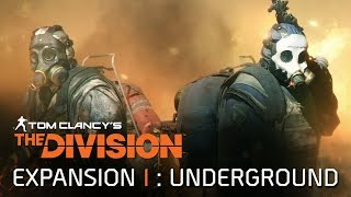 Tom Clancy's The Division - Underground DLC Trailer