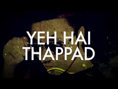 Thappad | Full Video | Raftaar | WTF Mixtape | Vol 1