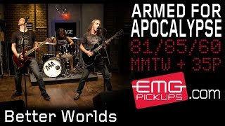 ARMED FOR APOCALYPSE - Better Worlds (live on EMGtv)